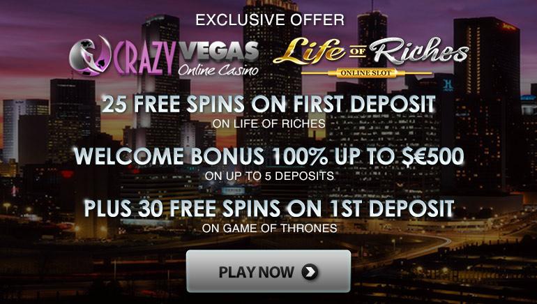 在Crazy Vegas首存獲取Life of Riches25次免費旋轉